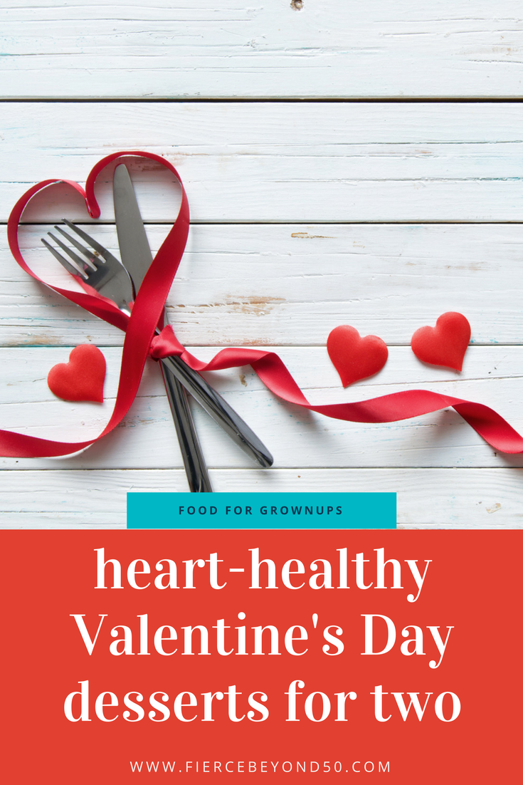 Heart-Healthy Valentine's Day Desserts for Two