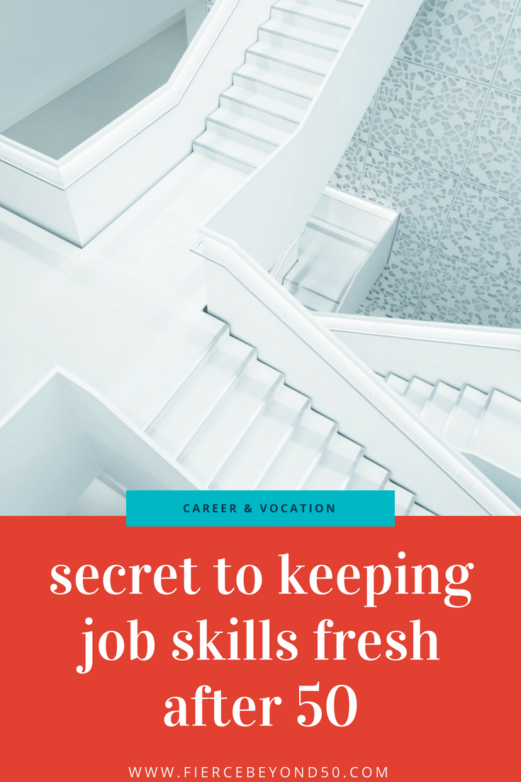 The Secret to Keeping Those Job Skills Fresh After 50