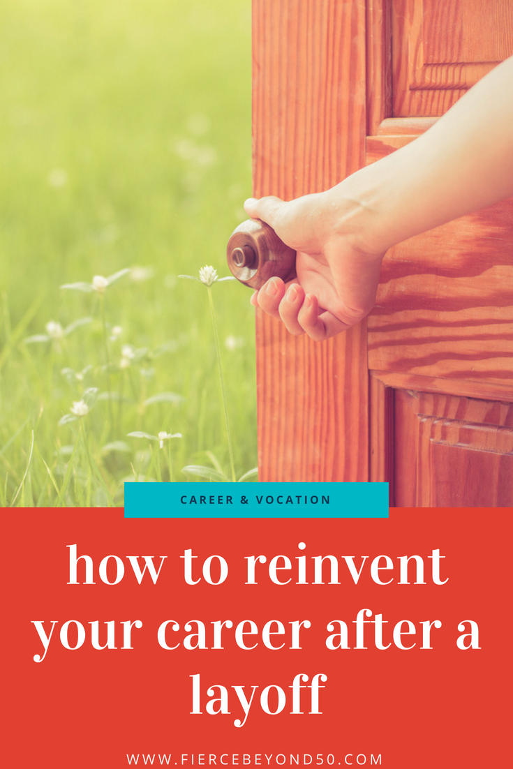 From Downsized to Dream Job: How to Reinvent Your Career After a Layoff