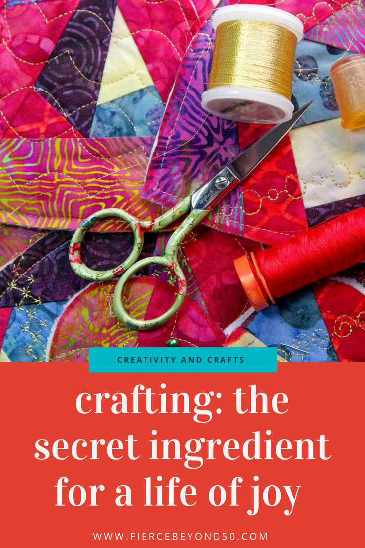 Crafting: The Secret Ingredient for a Life of Joy, Fulfillment, and Eternal Youth