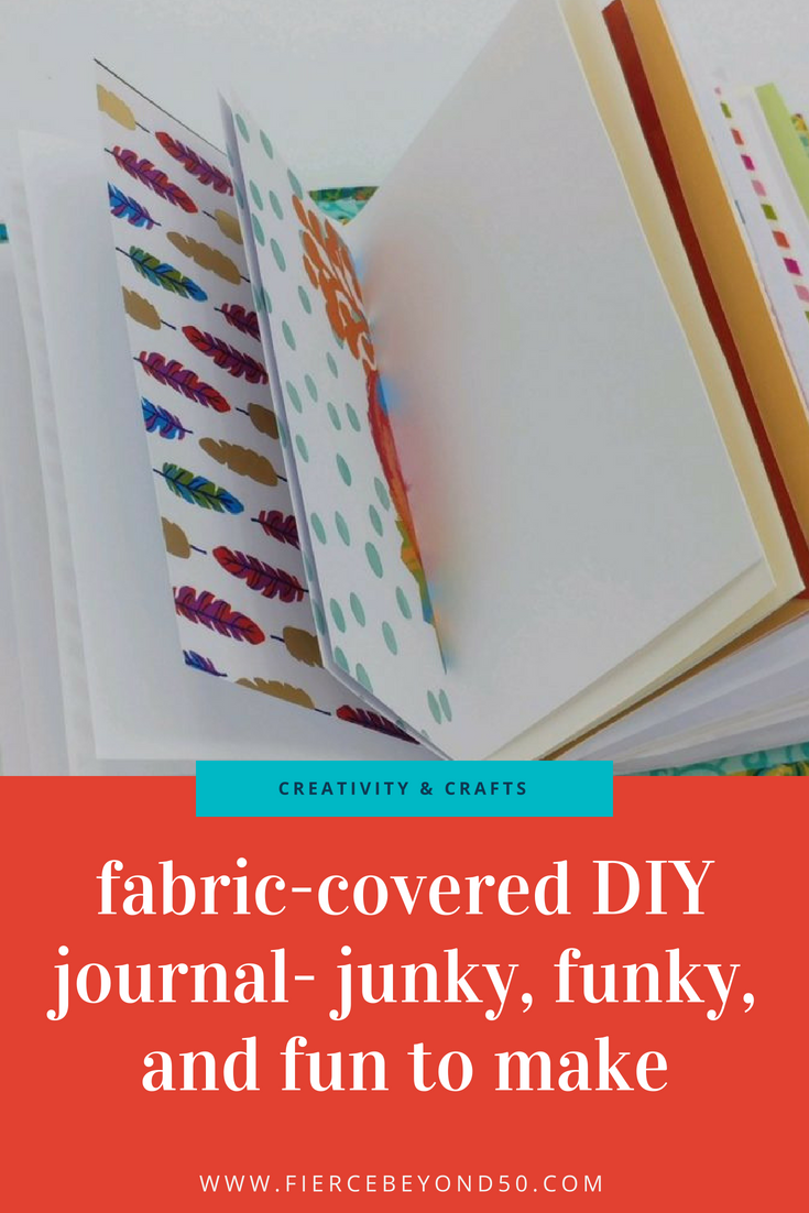 FABRIC-COVERED DIY JOURNAL – JUNKY, FUNKY, AND FUN TO MAKE