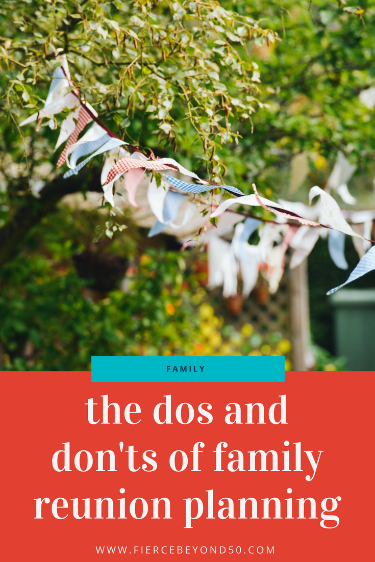The Dos and Don\'ts of Family Reunion Planning