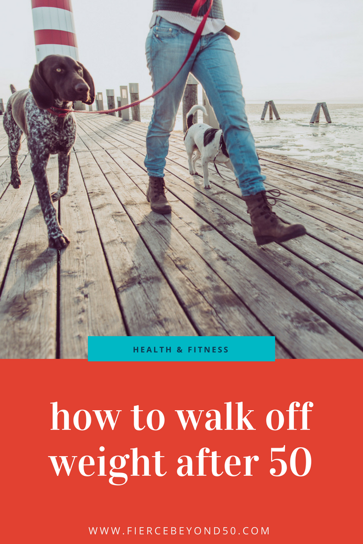 How to Walk Off Weight After 50