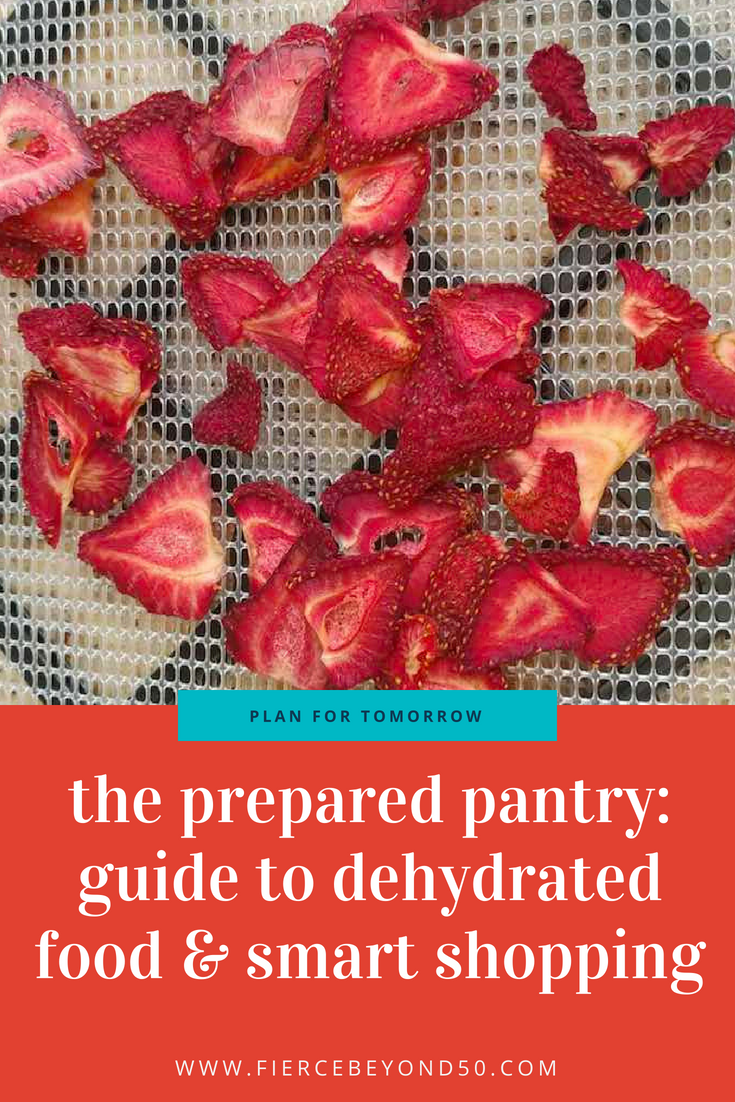 The Prepared Pantry: A Fierce Guide to Dehydrated Food and Smart Shopping