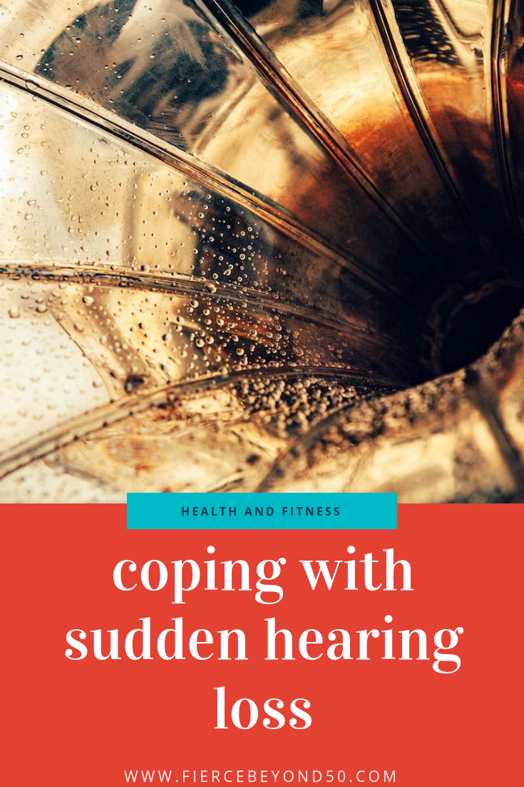 Can You Hear Me Now? Coping With Sudden Hearing Loss