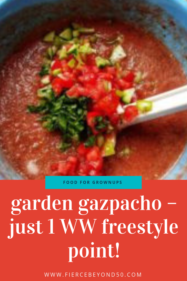 Last Minute Garden Gazpacho – Just 1 Weight Watcher Freestyle Point!