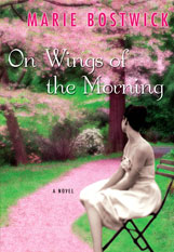 On Wings of the Morning by Marie Bostwick - Book Cover