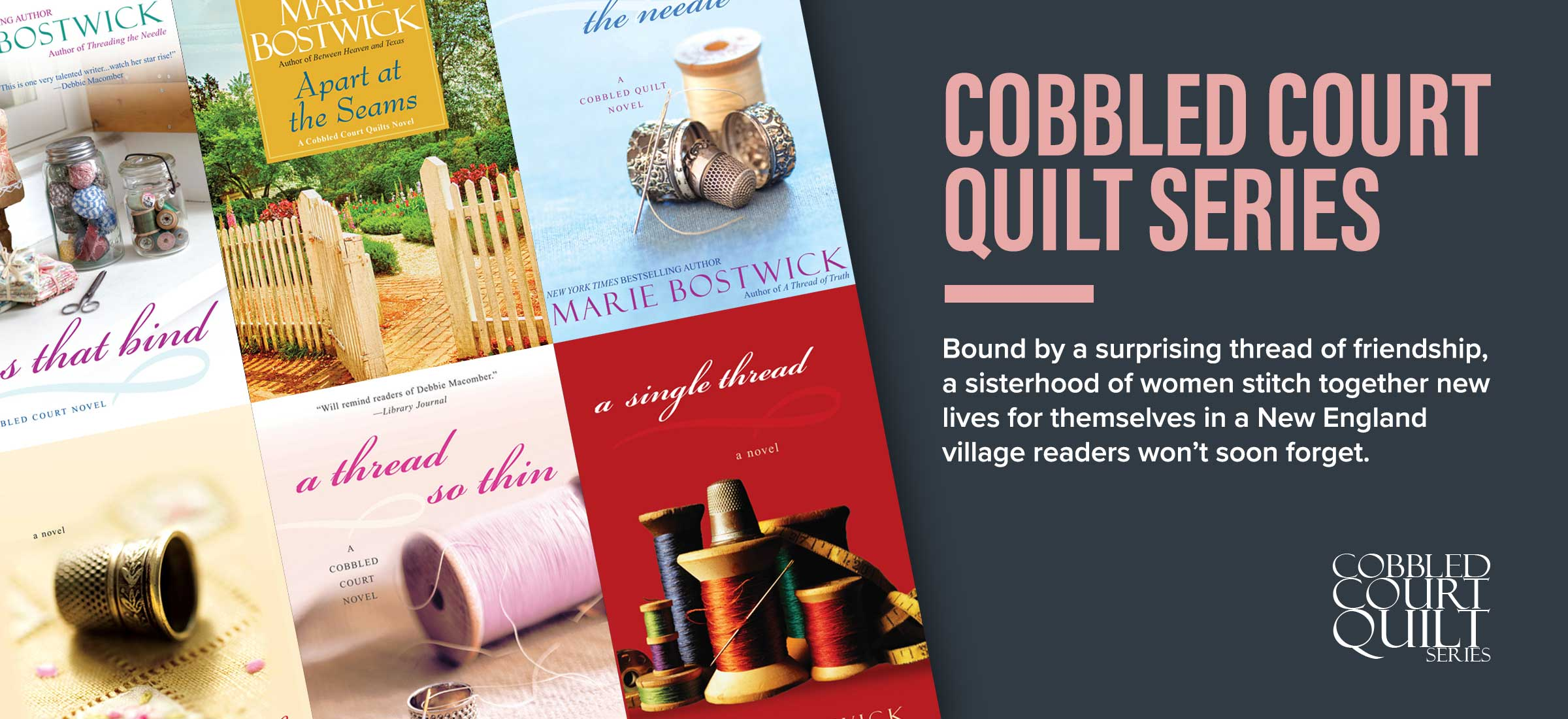 Cobbled Court Quilt Series by Marie Bostwick