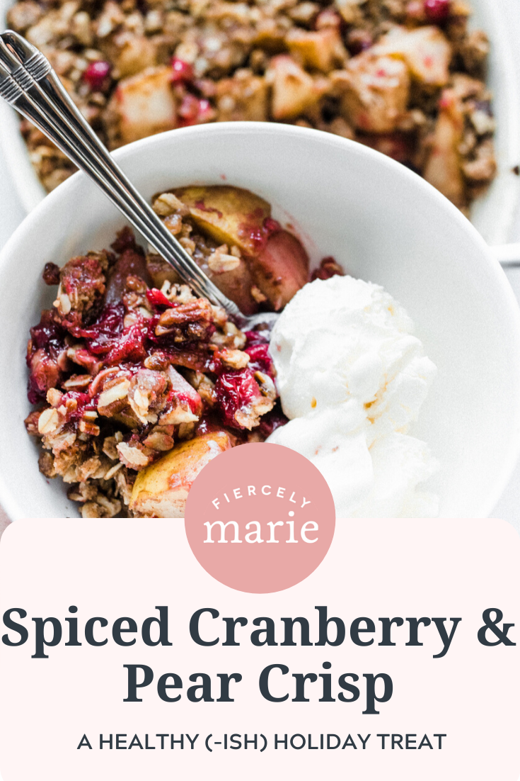A Lighter Spiced Cranberry and Pear Crisp