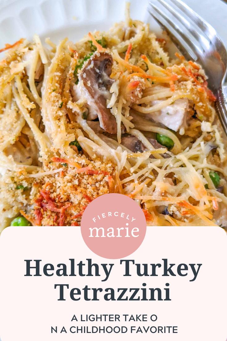 A Healthier Leftover Turkey Tetrazzini Recipe