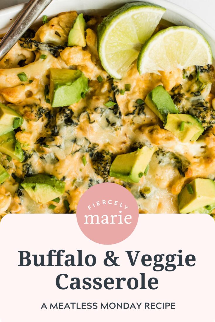 Meatless Monday Casserole: Buffalo Veggie