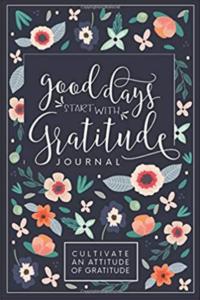 Ways to Cheer Yourself Up - Gratitude Journal