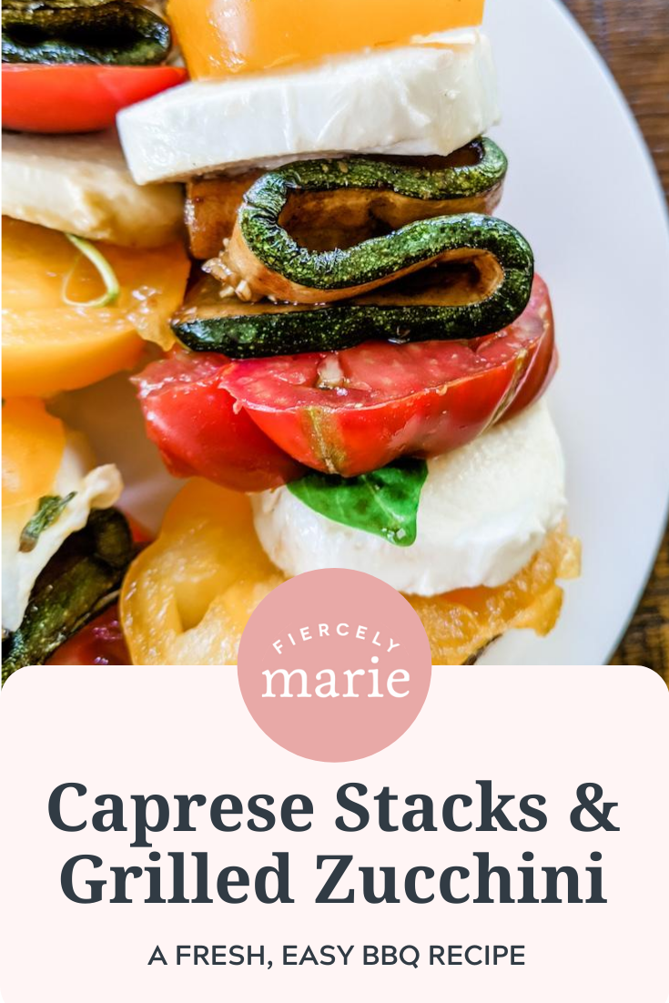 Caprese Stacks with Grilled Zucchini