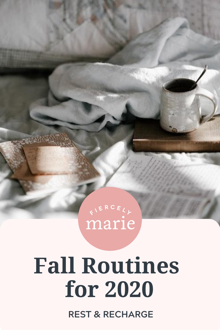 Fall Routines: Rest and Recharge