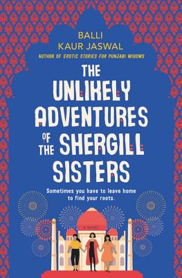 The cover of THE UNLIKELY ADVENTURES OF THE SHERGILL SISTERS BY BALLI KAUR JASUAL - part of Marie's 2020 Reading Round-up