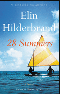 The cover for 28 SUMMERS BY ELIN HILLENBRAND