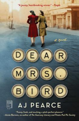 Perfect for any Christmas Book Flood, the cover of DEAR MRS. BIRD BY AJ PEARCE