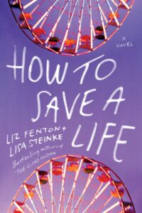 The cover of How to Save a Life