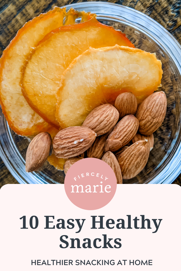 10 Healthy Snacks from Home