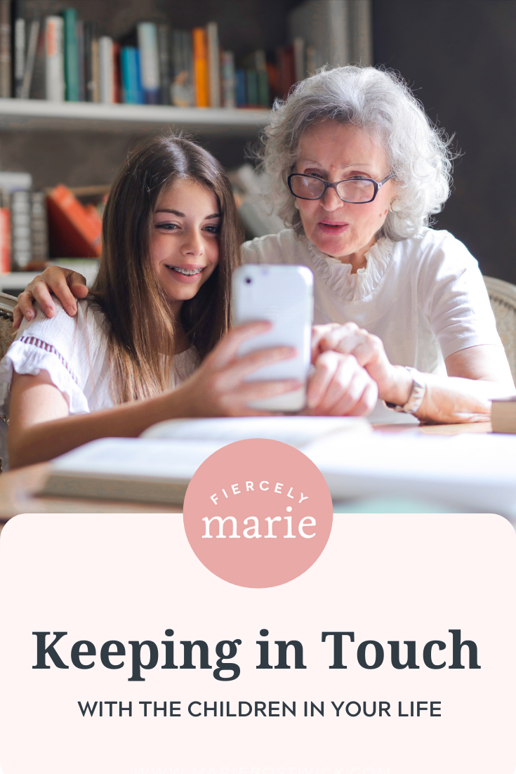Keeping In Touch With Kids You Care About