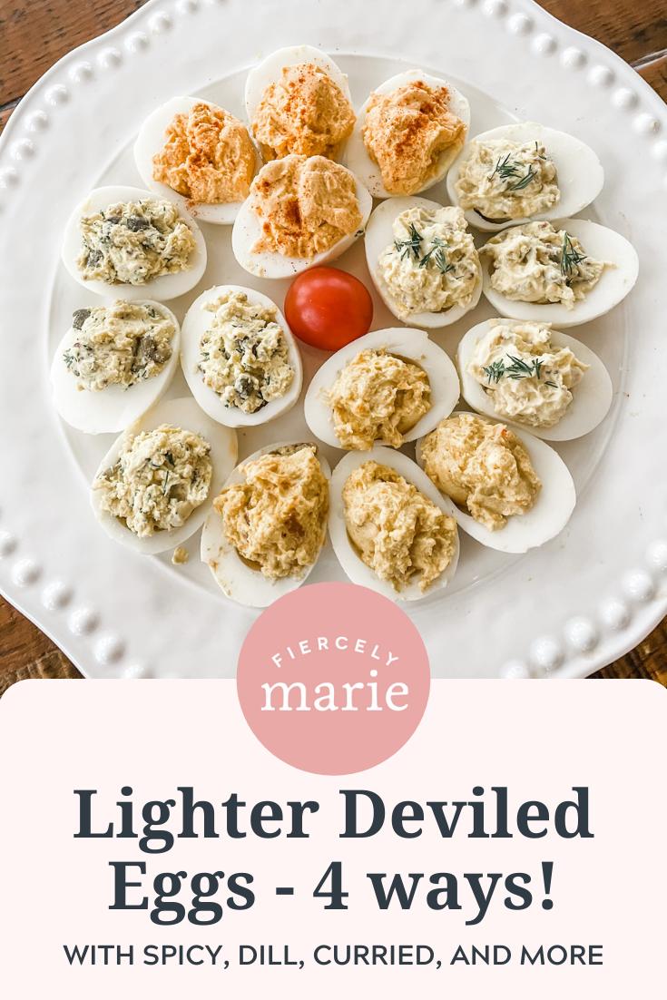 Lighter Deviled Eggs - Four Ways