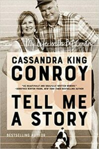 Cover of Tell Me a Story, by Cassandra King Conroy - about two Lowcountry Authors