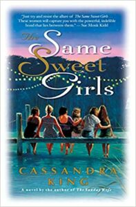 Cover of The Same Sweet Girls by Cassandra King