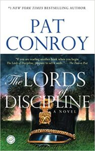 The Lords of Discipline by Pat Conroy, one of the most well-known Lowcountry Authors