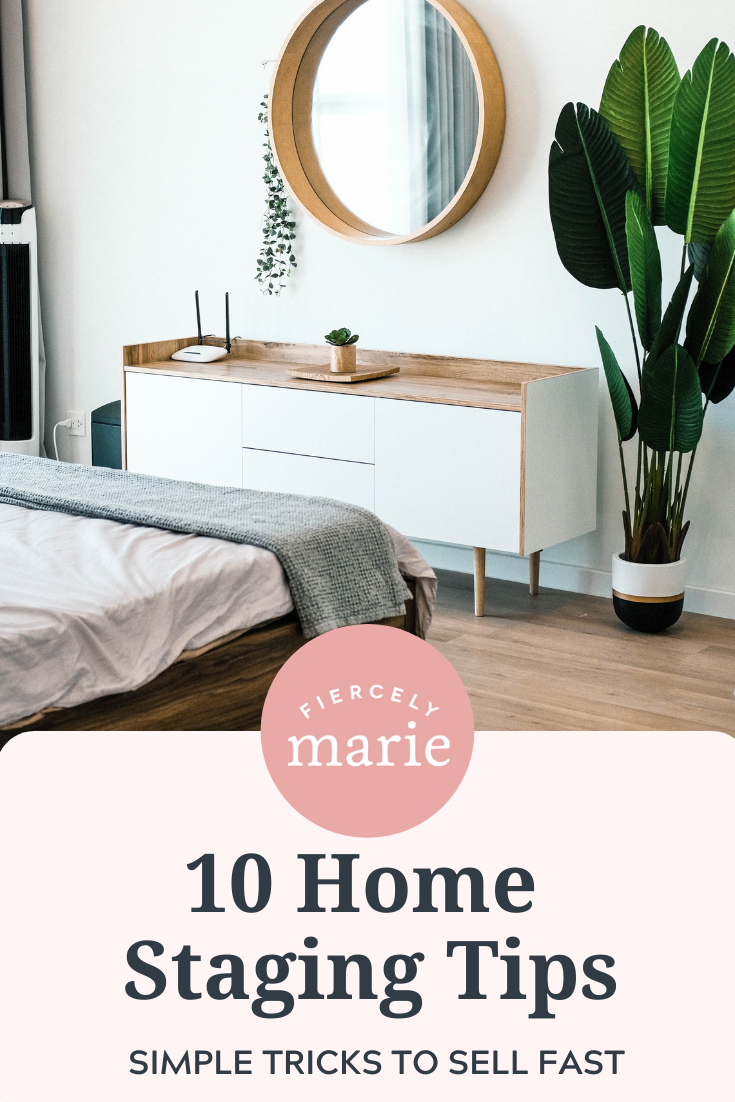 10 Home Staging Tips - Speaking from Experience!