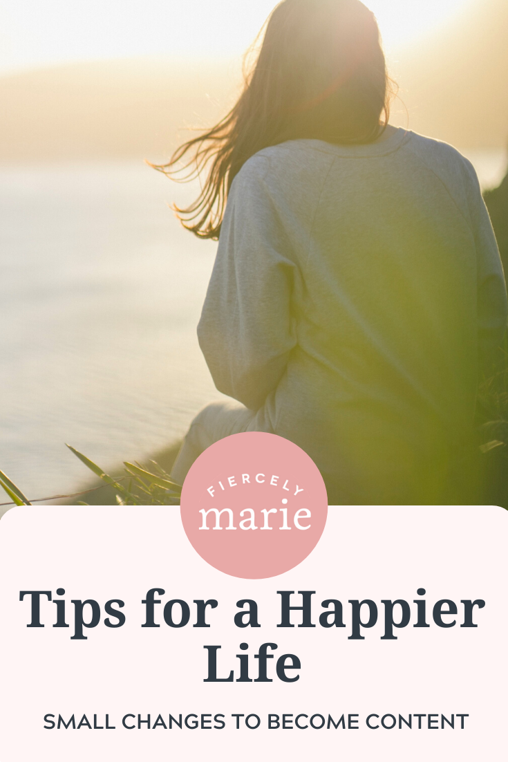 14 Tips for a Happier Life: Part One, The Big Picture